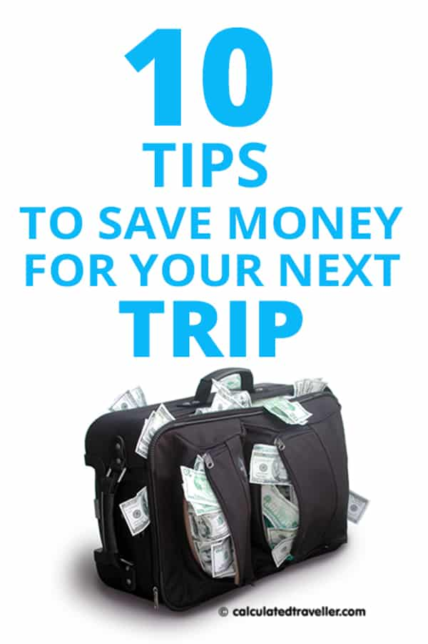 Our successful roadmap of 10 tips to save money for travel but like all maps you need to decide which route best guides YOUR travel budget. #travel #save #money #tips