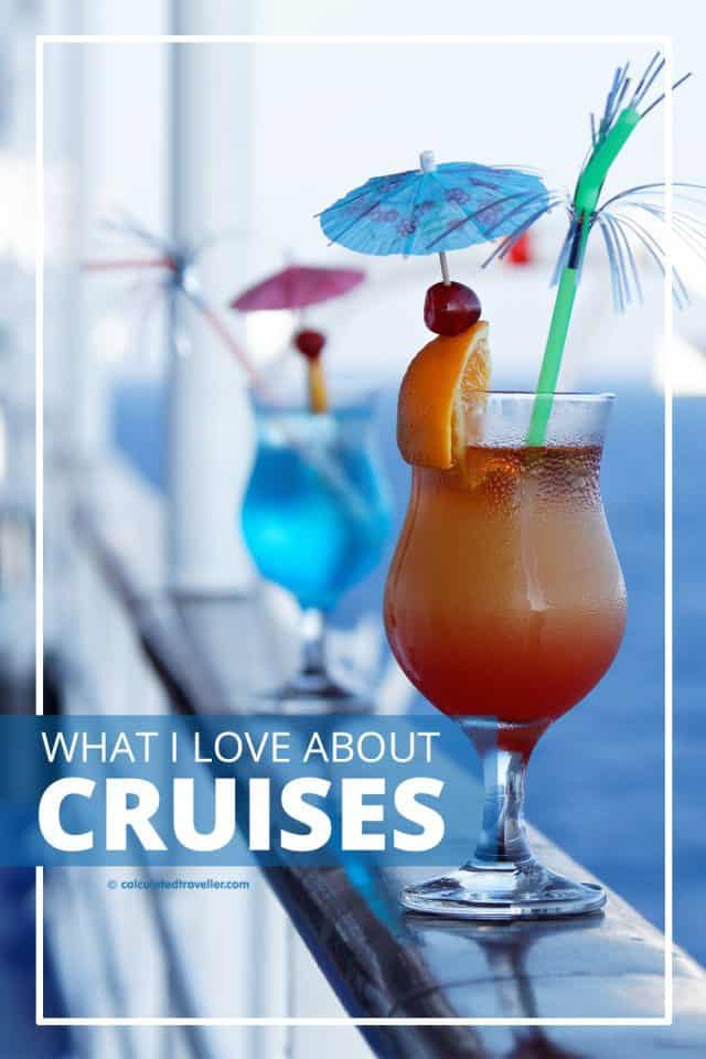 What I love about Cruises and Cruise Vacations by Calculated Traveller   #cruise #river #holiday #travel #family #vacation #trip #sailing
