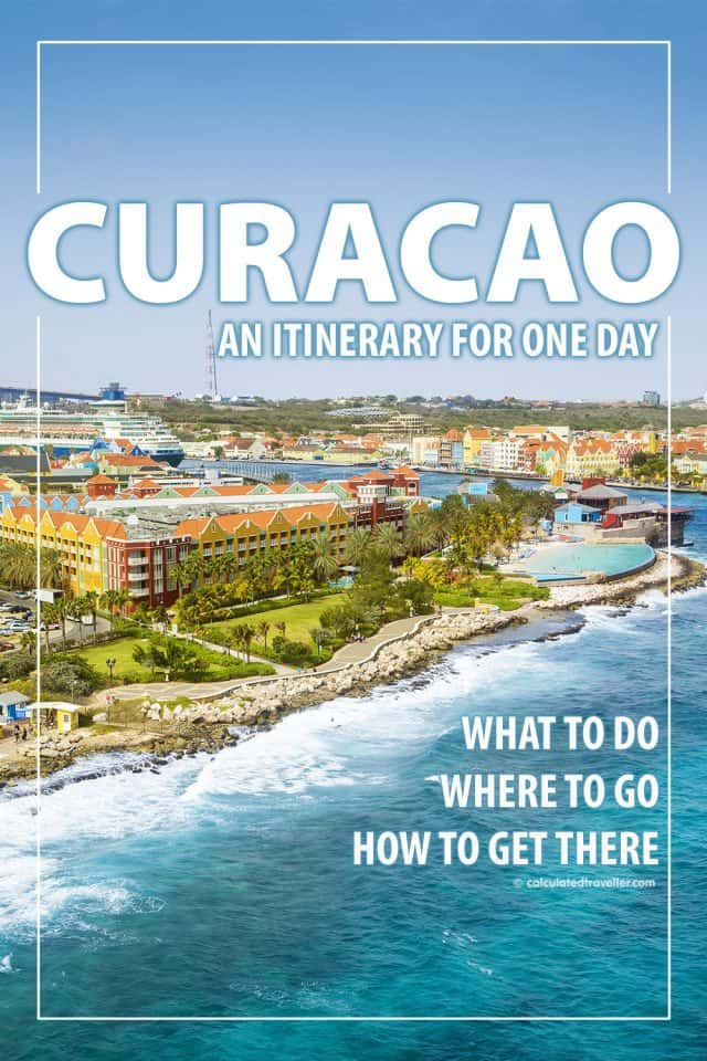An Itinerary for One Day in Curacao. What to do, where to go and how to get there. #Curacao #Caribbean #Cruise #Beach #travel #traveldestination #itinerary
