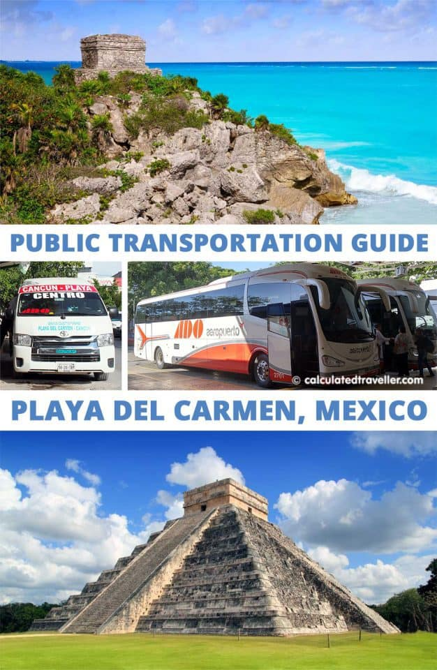 A Guide to Riding Public Transportation in Playa Del Carmen Mexico | #Tulum #ChichenItza #Mexico #travel #transportation #bus #PlayaDelCarmen #Cancun #Colectivo