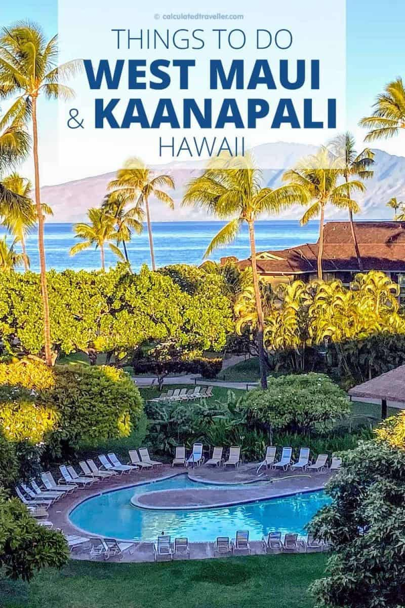 Great Things to Do in West Maui and Kaanapali Hawaii