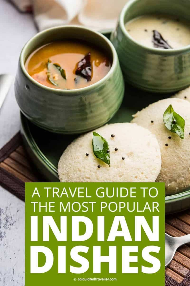 First-Time Traveller Guide to the Most Popular Indian Food in the World - Idli