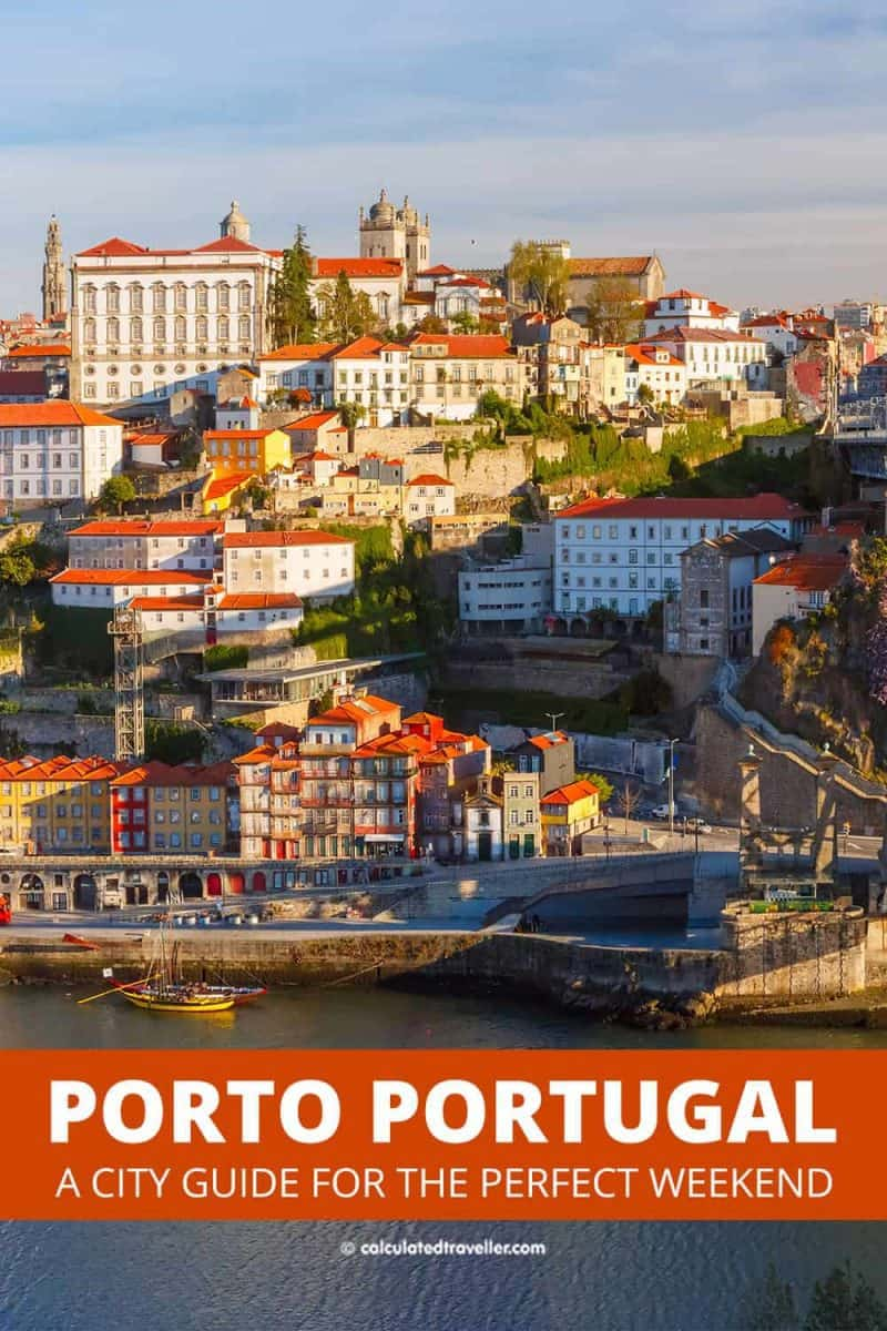 A City Guide to the Perfect Weekend in Porto Portugal