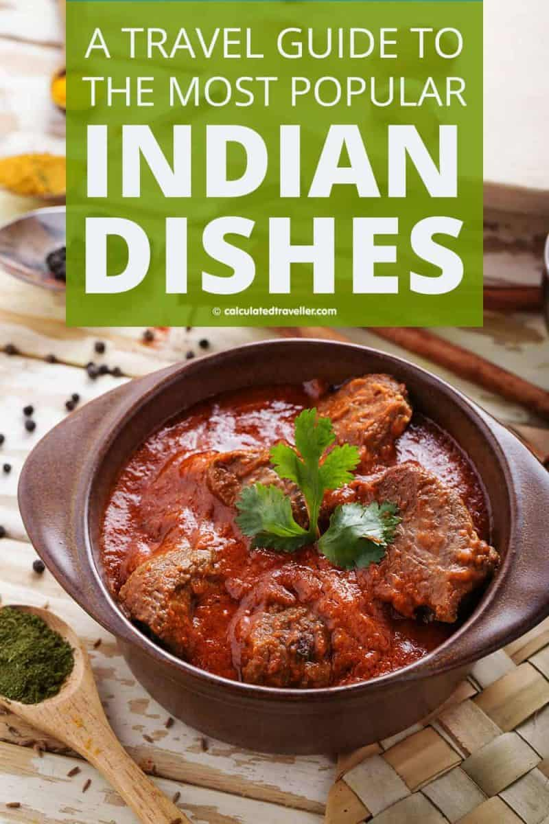 A First-Time Traveller Guide to the Most Popular Indian Food in the World - Lamb Rogan Josh